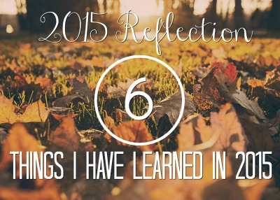 6-things-i-have-learned-from-2015