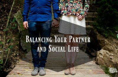 Balancing Your Partner and Social Life (1)